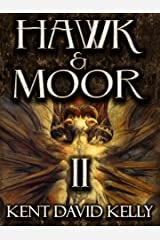 HAWK & MOOR - The Unofficial History of Dungeons & Dragons: Book 2 - The Dungeons Deep Kindle Edition