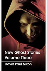 New Ghost Stories Volume Three Kindle Edition