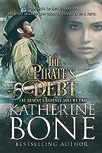 The Pirate's Debt (The Regent's Revenge Series Book 2)