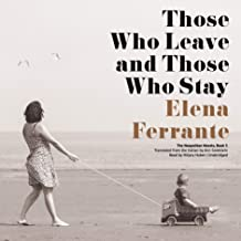 Those Who Leave and Those Who Stay: The Neapolitan Novels, Book 3