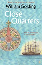Close Quarters: With an introduction by Ronald Blythe (Sea Trilogy)