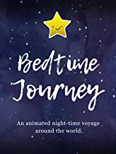 Bedtime Journey - An Animated Night-time Voyage Around the World