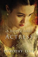 A Respectable Actress Kindle Edition