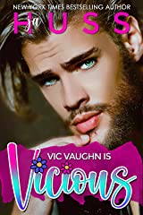 Vic Vaughn is Vicious Kindle Edition