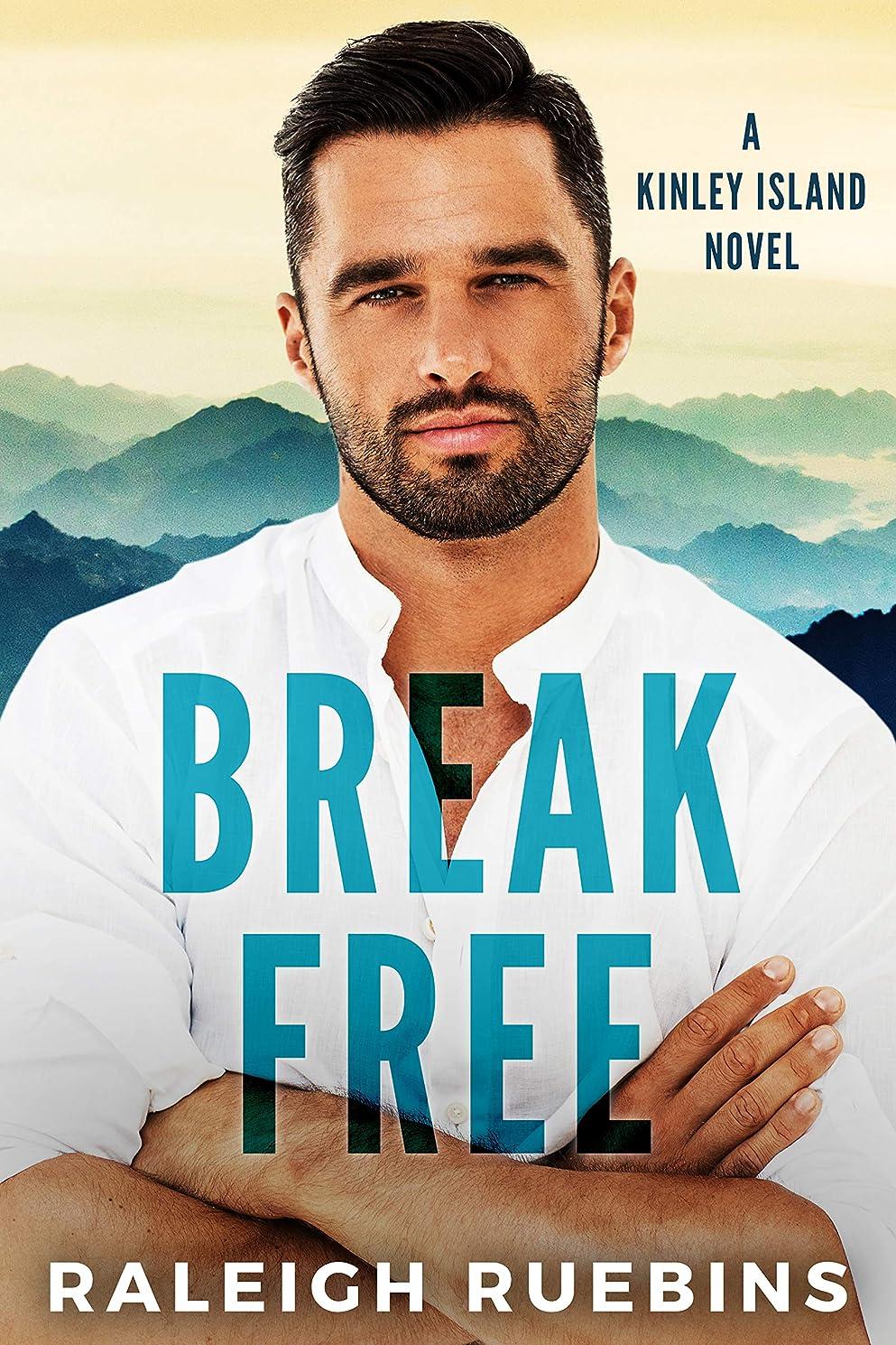 コア賛辞田舎者Break Free: A Kinley Island Novel (English Edition)