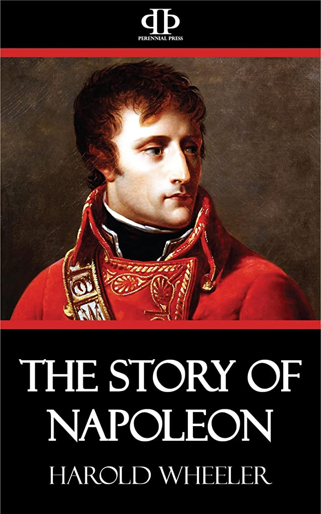 大西洋ストラップ同種のThe Story of Napoleon (English Edition)