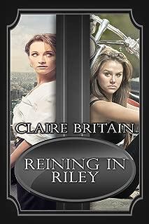 Reining in Riley