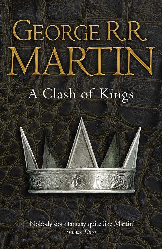 学習者ふざけた恒久的A Clash of Kings (A Song of Ice and Fire, Book 2) (English Edition)