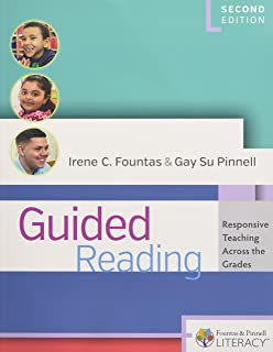 Guided Reading, Second Edition: Responsive Teaching Across the Grades