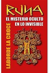 Runa: El Misterio Oculto en lo Invisible (Spanish Edition) Kindle Edition