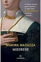 Miserere (I romanzi storici di Marina Marazza Vol. 3) Formato Kindle