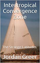 Intertropical Convergence Zone: The Strange Latitudes (Syren's Song Book 3)