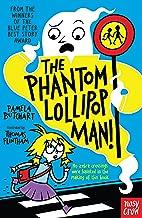 The Phantom Lollipop Man (Baby Aliens Book 7)