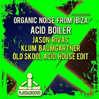 Acid Boiler (Jason Rivas & Klum Baumgartner Old Skool Acid House Edit)