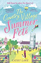 The Country Village Summer Fete: A perfect, heartwarming summer read