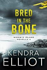 Bred in the Bone (Widow's Island Novella Book 4) Kindle Edition