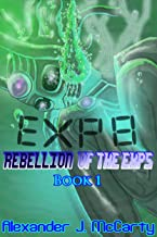 Exp 8: Rebellion of the Exps