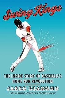 Swing Kings: The Inside Story of Baseball's Home Run Revolution (English Edition)