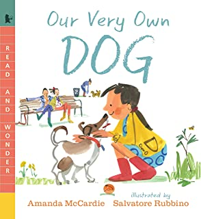 Our Very Own Dog: Taking Care of Your First Pet (Read and Wonder)