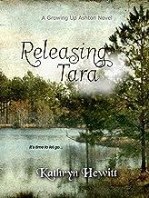 Releasing Tara (Growing Up Ashton Book 2)