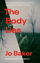 The Body Lies: A novel