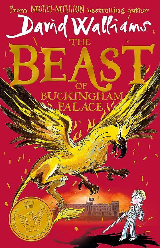 ラビリンスウォルターカニンガムローズThe Beast of Buckingham Palace: The brand new epic adventure from multi-million bestselling author David Walliams (English Edition)