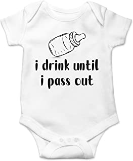 I Drink Until I Pass Out - Baby Humor - Funny Cute Infant Creeper, One-Piece Baby Bodysuit