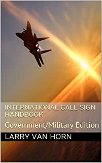 International Call Sign Handbook: Government/Military Edition