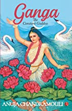 Ganga: The Constant Goddess