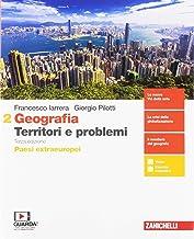Scaricare Libri Geografia: Territori e problemi. Per le Scuole superiori. Con e-book. Con espansione online: 2 PDF