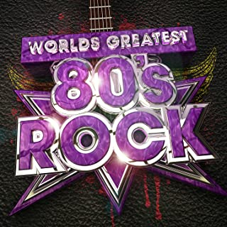 Worlds Greatest 80's Rock (covers)