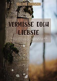 Vermisse dich Liebste (German Edition)