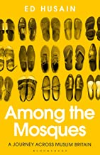 Among the Mosques: A Journey Across Muslim Britain (English Edition)