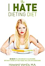 Best i hate dieting Reviews