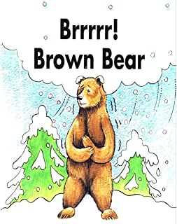 Brrrrr! Brown Bear: Children 3-6 must-read picture books (English Edition)