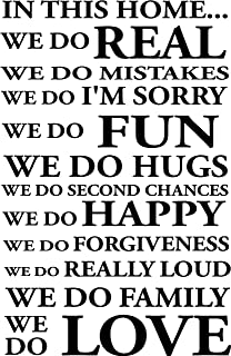 Epic Designs #2 in This Home. we do Second Chances. we do Grace. we do Real. we do Mistakes. we do I'm Sorry. we do Loud Really Well. we do hugs Cute Wall Art Wall Sayings