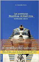Las Aventuras Filosoficas de Raul Zeta: (Cambiando valores)