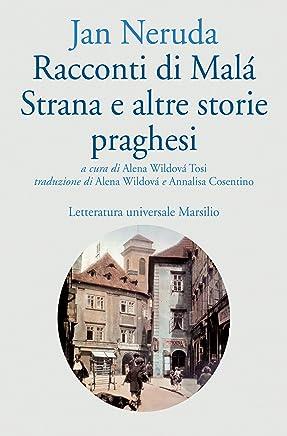 Racconti di Malá Strana e altre storie praghesi (Letteratura universale. Gli Anemoni)
