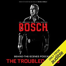 Bosch Behind-the-Scenes Podcast: The Troubled Hero