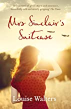 Mrs Sinclair's Suitcase: 'A heart-breaking tale of loss, missed chances and enduring love' Good Housekeeping