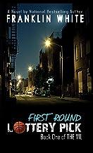 First Round Lottery Pick (Urban Renaissance)