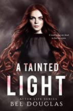 A Tainted Light (After Life series Book 2)
