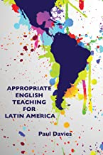 Appropriate English Teaching For Latin America