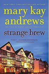 Strange Brew: A Callahan Garrity Mystery (Callahan Garrity Mysteries Book 6) Kindle Edition