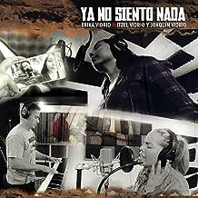 Ya No Siento Nada (feat. Itzel Vidrio & Joaquin Vidrio)