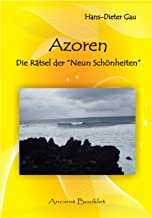 """Azoren: Die Rätsel der """"neun Schönheiten (German Edition)"""