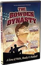 The Bowden Dynasty DVD