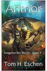 Anthor: Insignien der Macht - Band 1 Kindle Ausgabe