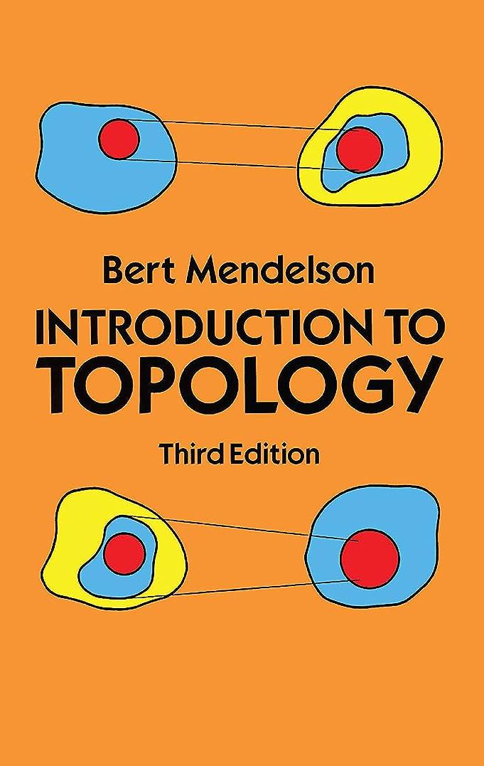 無一文現実的メトロポリタンIntroduction to Topology: Third Edition (Dover Books on Mathematics) (English Edition)