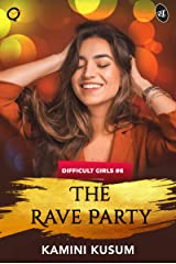 The Rave Party Kindle Edition